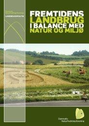 Landbrugspolitik 2.indd - Danmarks Naturfredningsforening
