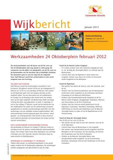 Meer informatie vindt u in het wijkbericht. - Utrecht Bereikbaar