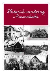 Historisk vandring i Emmaboda - folder.pdf - Emmaboda kommun