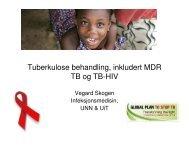 Tuberkulose behandling inkludert MDR TB og TB-HIV. (3MB)
