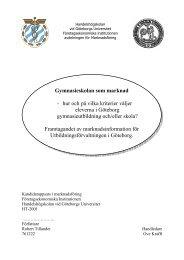 Gymnasieskolan som marknad - hur och på vilka ... - GR Utbildning