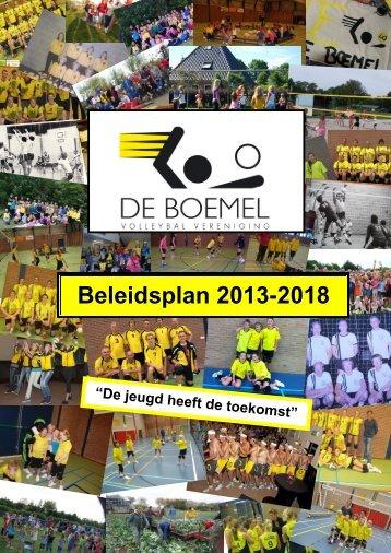 Volleybalvereniging De Boemel Beleidsplan 2013-2018