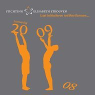 Jaarverslag 2009 - Stichting Elisabeth Strouven
