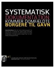 Systematisk dokumentation kommer domfældte borgere til gavn