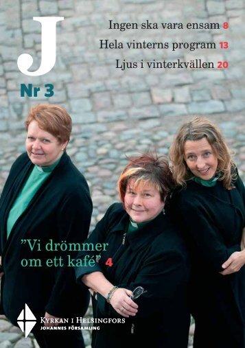 """Vi drömmer om ett kafé"""" 4 - Helsingfors församlingar"""