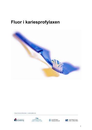 Fluor i kariesprofylaxen 2013.pdf