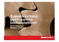 Svenska kyrkans gemensamma telefoniplattform gemensamma ...