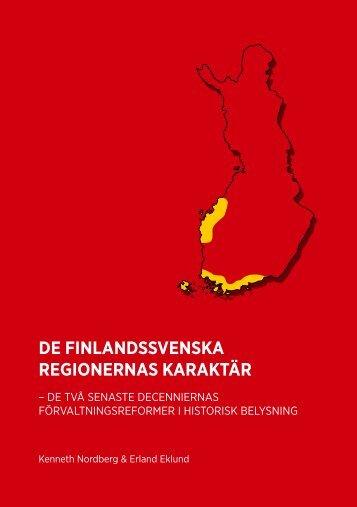 DE FINLANDSSVENSKA REGIONERNAS KARAKTÄR - Kunnat.net