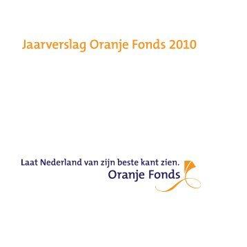 Jaarverslag Oranje Fonds 2010