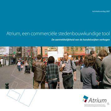 Atrium, een commerciële stedenbouwkundige tool