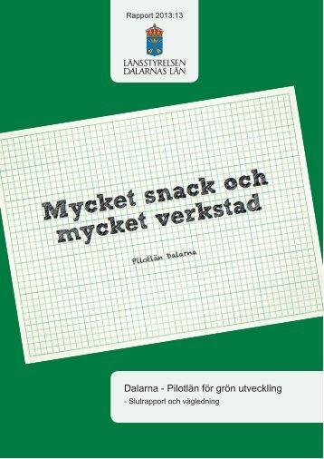 pilotlän för grön utveckling Slutrapport och vägledning - Dalarna.se