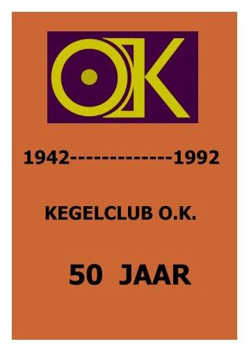 50 JAAR - Heren Kegelclub OK