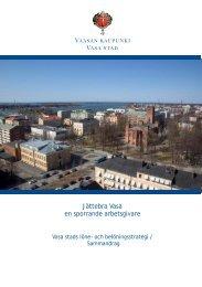 Jättebra Vasa en sporrande arbetsgivare - Vaasa