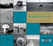 visie en focus Waddenfonds - Raad voor de Wadden