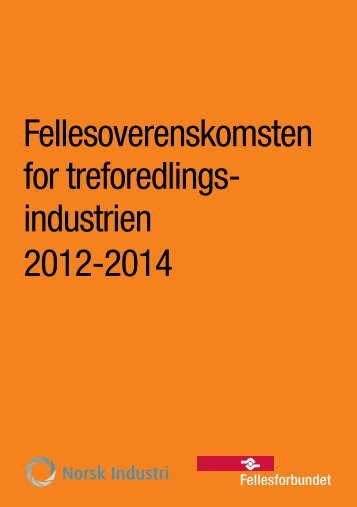 Fellesoverenskomsten for 2012 - 2014 - Fellesforbundet