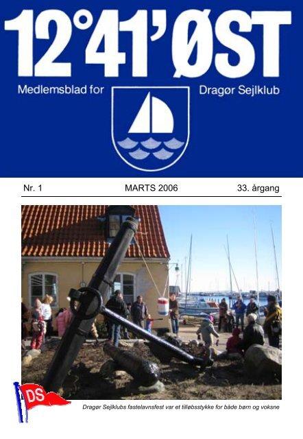 Nr. 1 MARTS 2006 33. årgang - Dragør Sejlklub