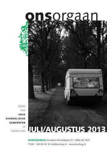 Uitgave Ons Orgaan juli-augustus 2013 - Bond van Vrije ...