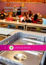 Voeding op school, milieu op het menu - Leefmilieu Brussel