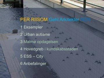 PER RIISOM Gehl Arkitekter NCN - Nordic City Network