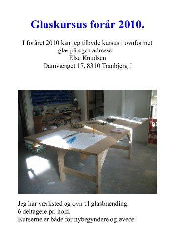 Glaskursus forår 2010. - Else Knudsen