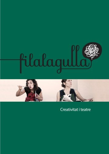 Creativitat i teatre - filalagulla