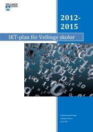 IKT-plan för Vellinge skolor 2012 - 2015 - Vellinge kommun