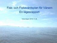 Fisk- & fiskevårdsplan för Vänern - Länsstyrelserna