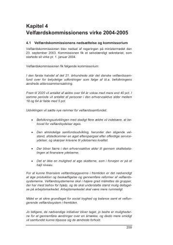 Kapitel 4 Velfærdskommissionens virke 2004-2005 - Finansministeriet
