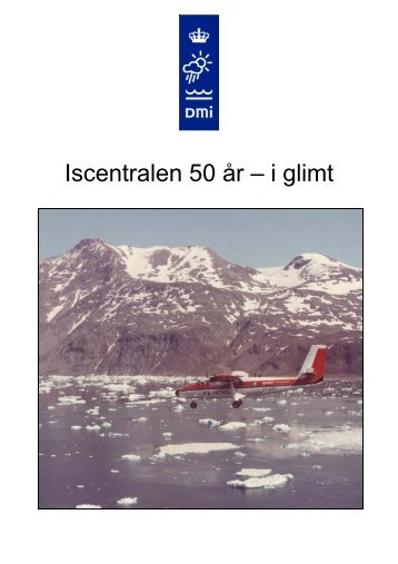 Iscentralen 50 år – i glimt - Ocean DMI