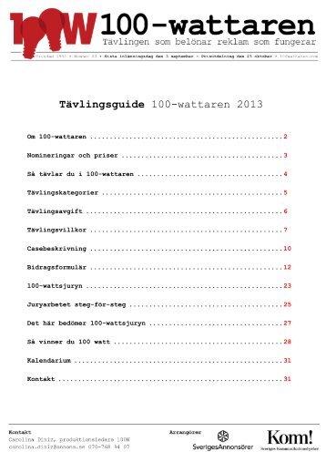 Tävlingsguide 100-wattaren 2013.pdf - Sveriges Annonsörer