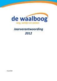 Jaarverantwoording 2012 - Stichting De Waalboog