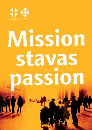 Mission stavas passion - Ordochmellanrum