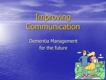 Improving Communication - Alzheimer Society of Ireland