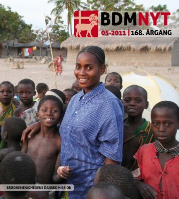 nr. 5/2011 - Brødremenighedens Danske Mission