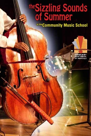 theSizzling Sounds of Summer - Community Music School of ...