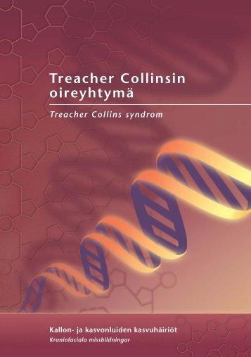 Treacher Collinsin oireyhtymä - Kallon-ja kasvonluiden ...