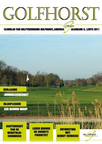 Clubblad Golfhorst Lente 2011 - Golfvereniging Golfhorst
