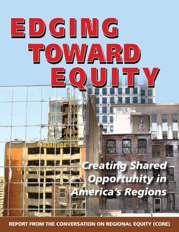 Creating Shared Opportunity in America's Regions - The Center for ...