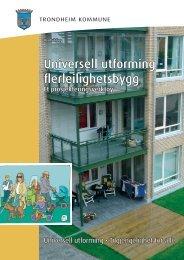 Universell utforming - flerleilighetsbygg - Trondheim kommune