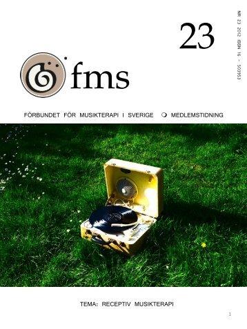 FMS tidning nr 23.pdf - Förbundet för Musikterapi i Sverige