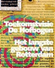 Toekomstvisie De Hofbogen Het langste gebouw van Rotterdam
