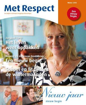 Met Respect - winter 2010 - RESPECT Zorggroep Scheveningen