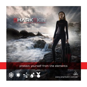 protect yourself from the elements - Sharkskin