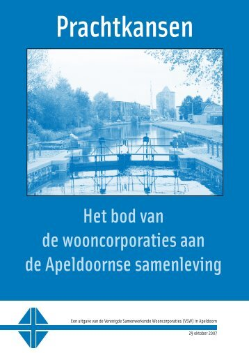 Het bod van de wooncorporaties aan de Apeldoornse ... - Ons Huis