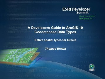 A Developers Guide To For – spatial - Esri