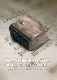 Lataa Raahelaista kirjakulttuuria -julkaisu - Raahen Porvari