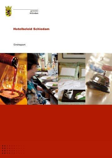 Hotelbeleid Schiedam eindrapport - Gemeente Schiedam