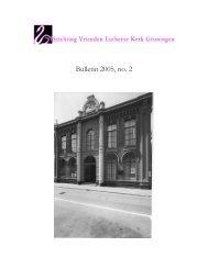 Bulletin 2005, no. 2 - Stichting Vrienden Lutherse Kerk Groningen