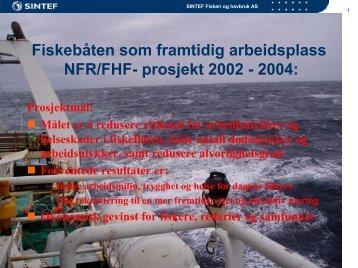 Fiskebåten som framtidig arbeidsplass NFR/FHF- prosjekt 2002 - 2004
