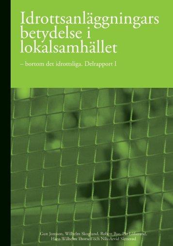 Idrottsanläggningars betydelse i lokalsamhället - Trøndelag ...